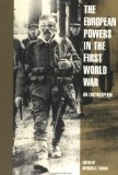European Powers in the First World War: An Encyclopedia (Garland Reference Library of the Humanities)