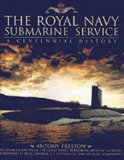 The Royal Navy Submarine Service: A Centennial History