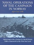 Naval Operations of the Campaign in Norway, April-June 1940 (Naval Staff Histories)
