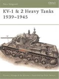 KV-1 and 2 Heavy Tanks 1939-45 (New Vanguard)