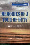 Memories of a Tour of Duty: WWII in Europe