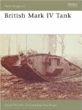 British Mark IV Tank (New Vanguard, Vol. 133)