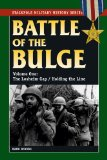 The Battle of the Bulge: The Losheim Gap Holding the Line (Stackpole Military History Series)