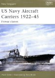 US Navy Aircraft Carriers 1922-45: Prewar classes (New Vanguard)