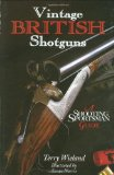 Vintage British Shotguns: A Shooting Sportsman Guide