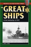 The Great Ships: British Battleships in World War II (Stackpole Military History Series)