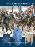 Don Troiani s Regiments and Uniforms of the Civil War