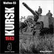 Waffen-SS KURSK 1943 Volume 4 (Archive Series)
