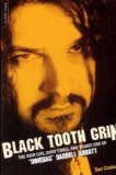 Black Tooth Grin: The High Life, Good Times, and Tragic End of Dimebag Darrell Abbott
