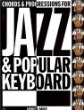 Chord and Progressions for Jazz and Popular Keyboards