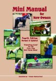 Mini Manual for New Owners A Newly Revised and Updated Guide for the First Time Minature Horse Owner