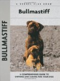 Bullmastiff (Comprehensive Owner s Guide)