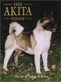 The Akita Today (Book of the Breed)