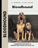 Bloodhound (Comprehensive Owner s Guide)