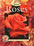 Roses: Placing Roses, Planting and Care, The Best Varieties