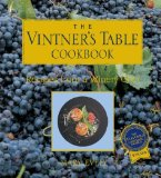 The Vintner s Table Cookbook: Recipes from a Winery Chef
