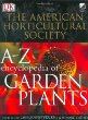 American Horticultural Society A To Z Encyclopedia Of Garden Plants