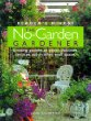 The No-Garden Gardener : Creating Gardens on patios, balconies, terraces, and in other small spaces