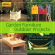 Garden Furniture  Outdoor Projects: 20 Easy Weekend Projects to Enhance Your Yard