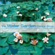 The Water Garden Design Book