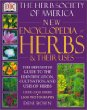 New Encyclopedia of Herbs & Their Uses