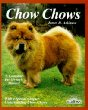 Chow-Chows (Barron's Pet Owner's Manual)