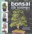 Bonsai Life Histories