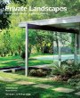 Private Landscapes: Modernist Gardens in Southern California