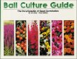 Ball Culture Guide: The Encyclopedia of Seed Germination
