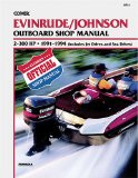 Evinrude Johnson Outboard Shop Manual 2-300 Hp, 1991-1994 Includes Jet Drives and Sea Drives (Clymer Marine Repair)