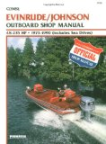 Evinrude Johnson Outboard Shop Manual 48-235 Hp, 1973 1990 (Clymer Marine Repair Series)