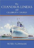The Chandris Liners and Celebrity Cruises
