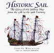 Historic Sail: The Glory of the Sailing Ship from the 13th to the 19th Century