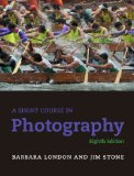Short Course in Photography, A (8th Edition)