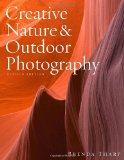Creative Nature and Outdoor Photography, Revised Edition