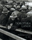 Dorothea Lange: Photographs Of A Lifetime (Aperture Monograph)