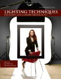 Christopher Grey s Lighting Techniques for Beauty and Glamour Photography: A Guide for Digital Photographers