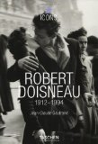 Robert Doisneau 1912-1994 (Icons)