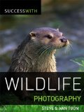 Success with Wildlife Photography (Success with Photography)
