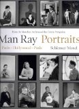 Man Ray: Portraits. Hollywood Paris Hollywood 1921-1976