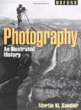 Photography: An Illustrated History (Oxford Illustrated Histories Y A)
