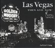 Las Vegas Then & Now (Then and Now Series)