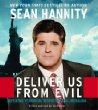Deliver Us From Evil CD : Defeating Terrorism, Despotism, and Liberalism