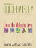 Fundamentals of Biochemistry: Life at the Molecular Level