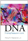 Mobile DNA: Finding Treasure in Junk (FT Press Science)