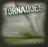 Tornadoes (My First Discovery) (Earth s Power)