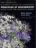 Absolute Ultimate Guide for Lehninger Principles of Biochemistry (Study Guide and Solutions Manual)