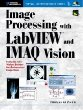 Image Processing with LabVIEW and IMAQ Vision