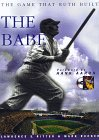 The Babe : The Game That Ruth Built