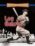 Lou Gehrig (Sports Heroes and Legends)